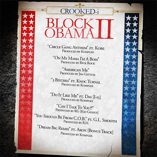 Crooked_I_Block_Obama_2_Back