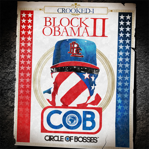 Crooked_I_Block_Obama_II